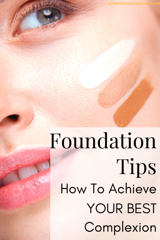 How To Apply Foundation Over 40 Cremes Come True