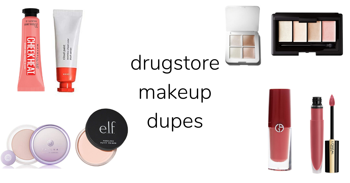 Drugstore Makeup Dupes Cremes Come True
